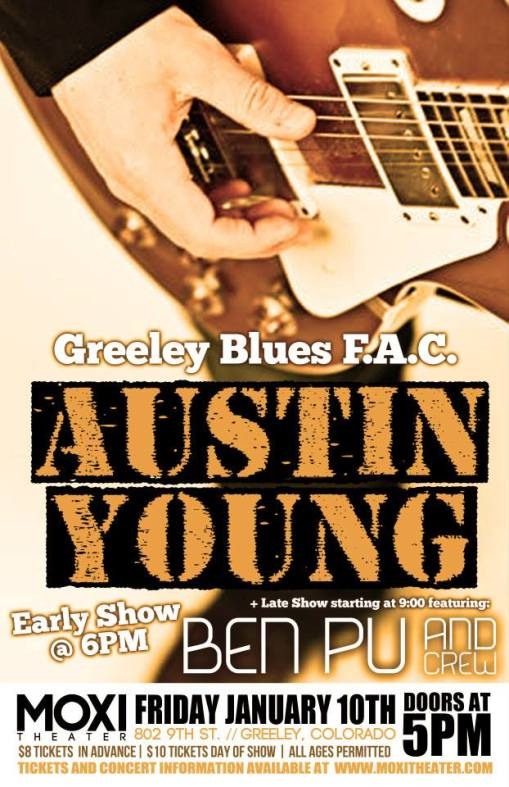 Blues in Greeley, Colorado! Austin Young featuring: Ben Pu and Crew